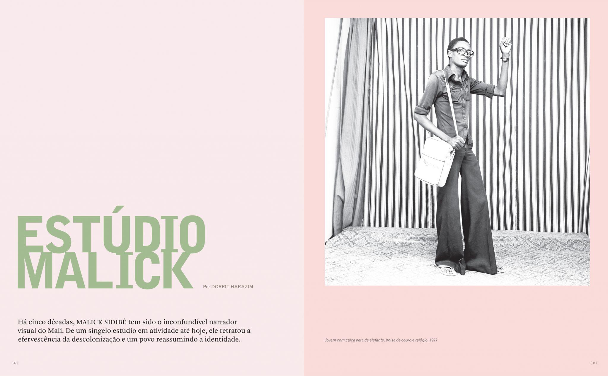 A jornalista Dorrit Harazim apresenta a história de Malick Sidibé, o inconfundível narrador visual do Mali. Em um singelo estúdio em atividade até hoje, ele retratou a efervescência da descolonização e um povo reassumindo sua identidade. A ZUM publica uma série de retratos de Malick, sendo um deles a capa desta edição.