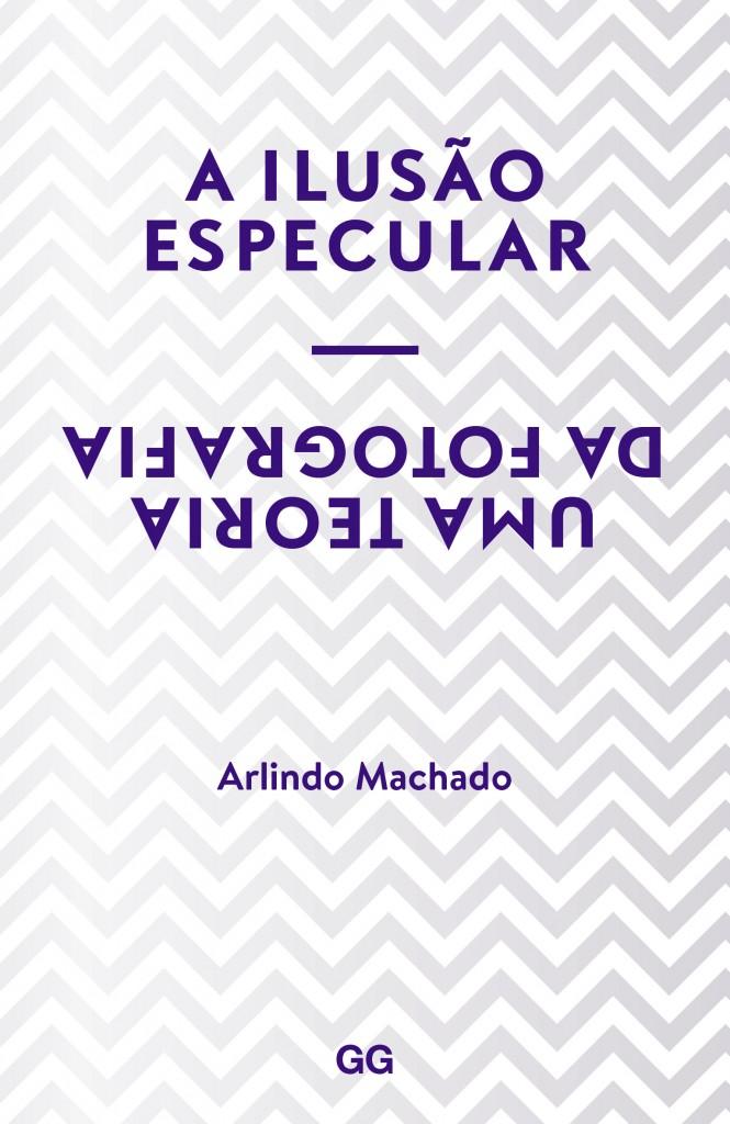 A ilusão especular, Arlindo Machado