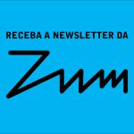 Fique por dentro do universo fotográfico com a newsletter mensal da ZUM