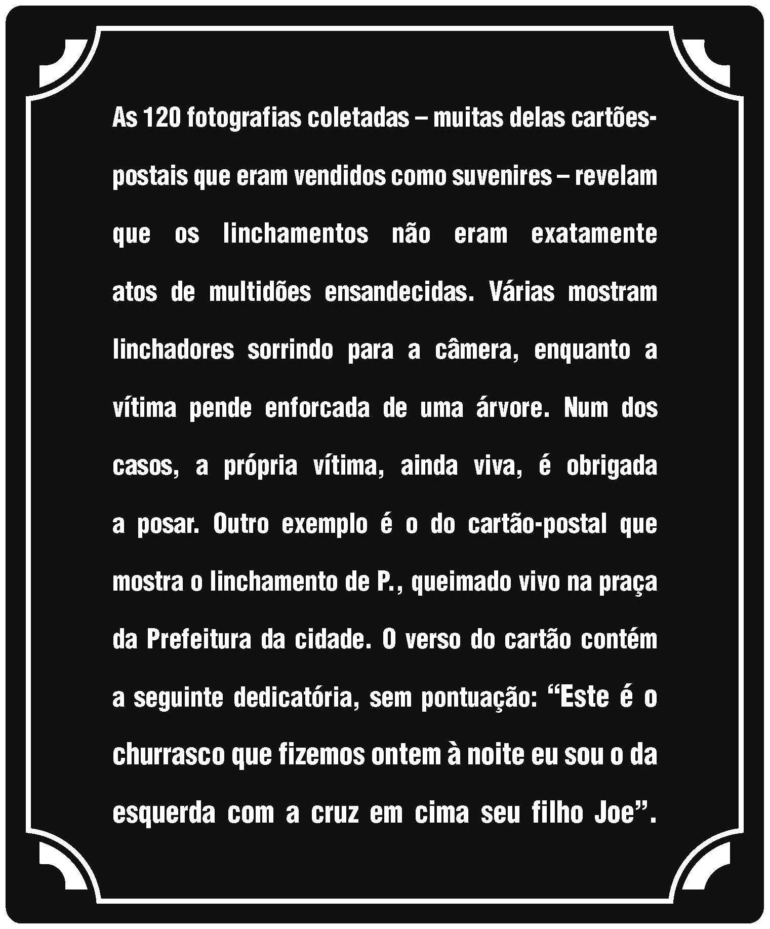 "Coletivo Garapa, ""Postais para Charles Lynch"", 2015"